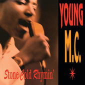 Play & Download Stone Cold Rhymin' by Young M.C. | Napster