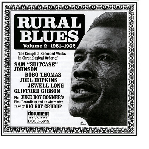 Play & Download Rural Blues Vol. 2 (1951-1962) by Various Artists | Napster