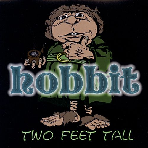 Play & Download Two Feet Tall by Hobbit | Napster