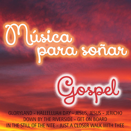 Música para Soñar-Gospel by Various Artists