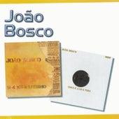 Play & Download Série 2 EM 1 - João Bosco by João Bosco | Napster
