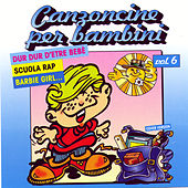 Play & Download Canzoncine Per Bambini Vol 6 by Various Artists | Napster