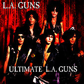 Ultimate L.A. Guns by L.A. Guns