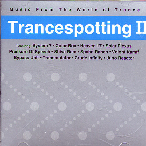 Trancespotting II by Various Artists