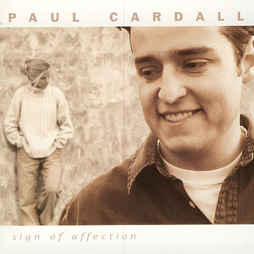 Play & Download Sign Of Affection by Paul Cardall | Napster