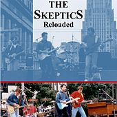 Reloaded by The Skeptics