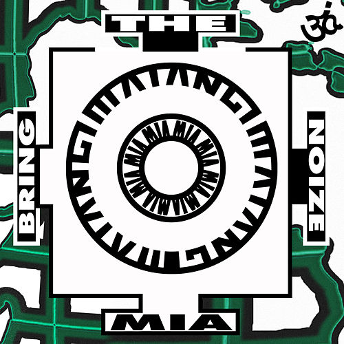 Play & Download Bring The Noize by M.I.A. | Napster