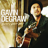 Best I Ever Had von Gavin DeGraw