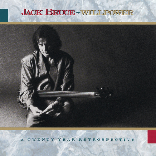 Play & Download Willpower: A 20 Year Retrospective by Jack Bruce | Napster