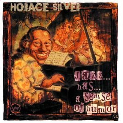 Play & Download Jazz...Has...A Sense Of Humor by Horace Silver | Napster