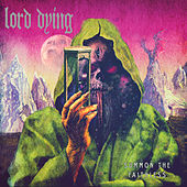 Play & Download Summon the Faithless (Deluxe Version) by Lord Dying | Napster