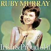 Play & Download Irish & Proud of It by Ruby Murray | Napster