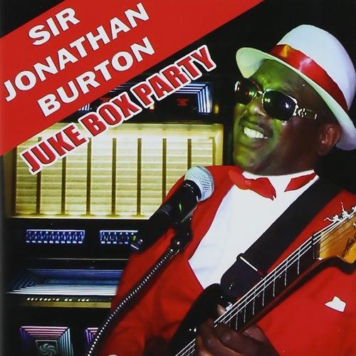 Play & Download Juke Box Party by Sir Jonathan Burton  | Napster