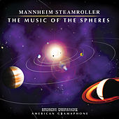 The Music of the Spheres by Mannheim Steamroller