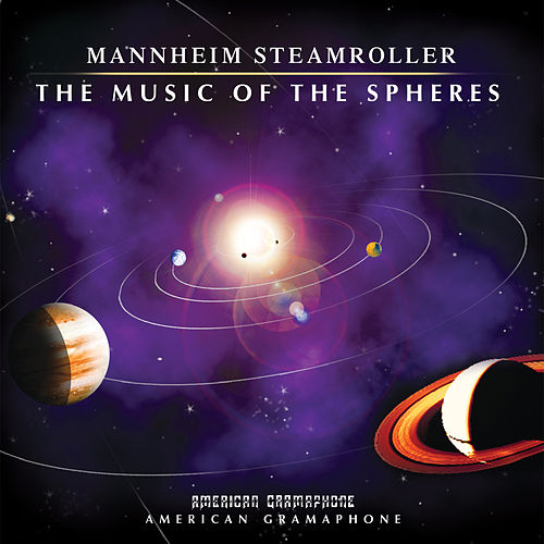 Play & Download The Music of the Spheres by Mannheim Steamroller | Napster