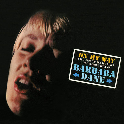 Play & Download Barbara Dane 'On My Way' With Kenny Whitson Quartet by Barbara Dane | Napster