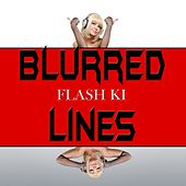 Blurred Lines - EP (Tribute to Robin Thicke) by Flash Ki