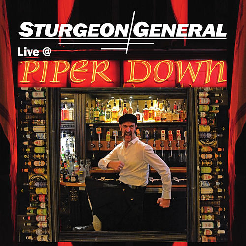 Play & Download Live At Piper Down by Sturgeon General | Napster