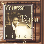 Play & Download Vanessa Rubin Sings by Vanessa Rubin | Napster