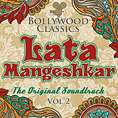 Bollywood Classics - Lata Mangeshkar, Vol. 2 (The Original Soundtrack) by Lata Mangeshkar