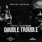 Play & Download Double Trouble - Single by I-Octane | Napster