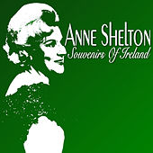 Play & Download Souvenirs of Ireland by Anne Shelton | Napster