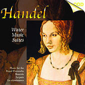 Play & Download Handel: Water Music Suites - Music for the Royal Fire Works by The South German Philharmonic | Napster