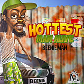 Hottest Man Alive - Single by Beenie Man