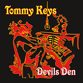 Play & Download Devils Den by Tommy Keys | Napster