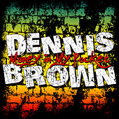 Money in My Pocket by Dennis Brown