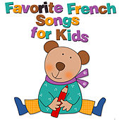 Play & Download Favorite French Songs for Kids by The Kiboomers | Napster