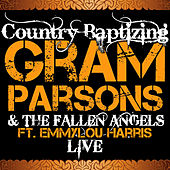 Play & Download Country Baptizing Feat. Emmylou Harris (Live) by Fallen Angels | Napster