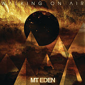 Play & Download Walking On Air EP by Mt. Eden | Napster
