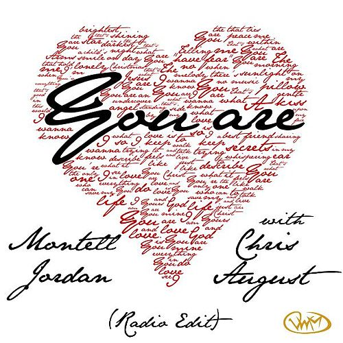 Play & Download You Are (Radio Edit) [feat. Chris August] by Montell Jordan | Napster