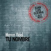 Play & Download Tu Nombre by Marcos Vidal | Napster
