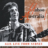 Play & Download Yahoo Australia! Live from Sydney by Alix Dobkin | Napster