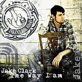 Play & Download The Way I Am by Jake Clark | Napster