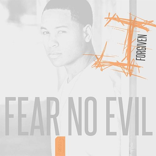 Play & Download Fear No Evil by J. Forgiven | Napster