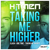 Play & Download Taking Me Higher by Hitmen | Napster