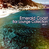 Play & Download Emerald Coast Bar Lounge Collection, Vol. 3 by Various Artists | Napster