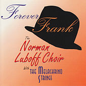 Play & Download Forever Frank by The Melachrino Strings | Napster