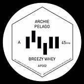 Breezy Whey/Backflight by Archie Pelago