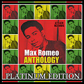 Max Romeo Anthology by Max Romeo