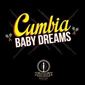 Play & Download Cumbia by Baby Dreams | Napster