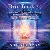Deep Theta 2.0 by Steven Halpern