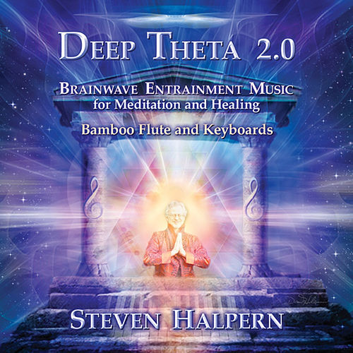 Play & Download Deep Theta 2.0 by Steven Halpern | Napster