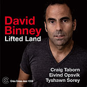Play & Download Lifted Land by David Binney | Napster