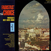 Play & Download Fadista's Choice: Portugal's Best-Loved Songs by Various Artists | Napster