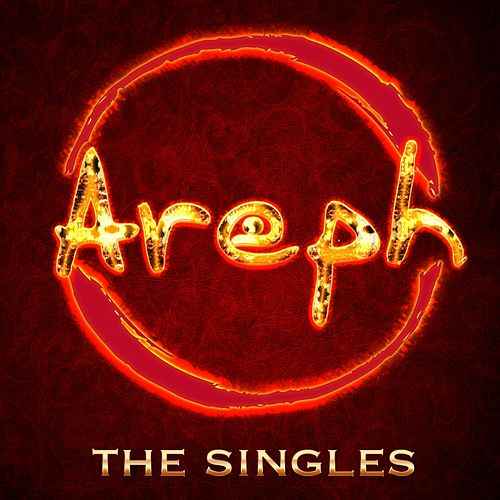 Play & Download Areph - The Singles by Areph | Napster