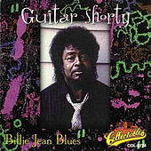 Play & Download Billie Jean Blues by Guitar Shorty | Napster